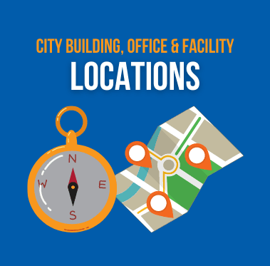 City Building, Office & Facility Locations